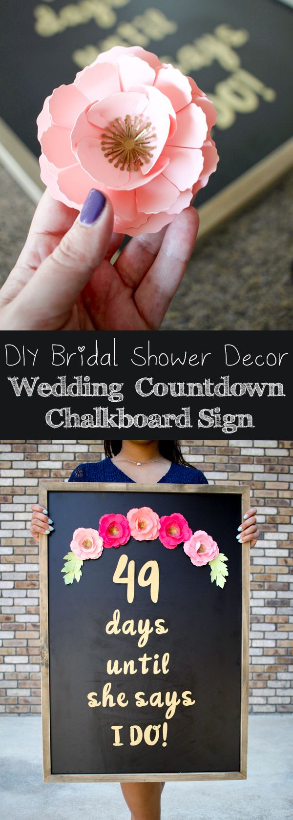 DIY Bridal Shower Decor with Cricut - Wedding Day Countdown Chalkboard Sign @Cricut #mycricutstory