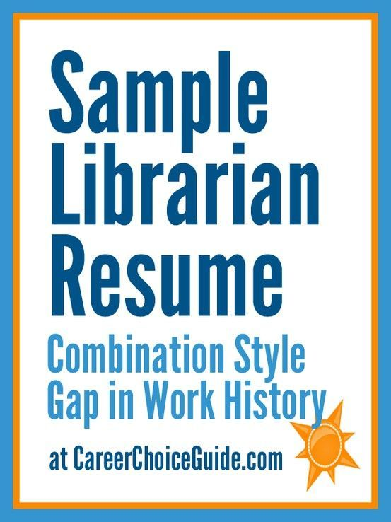 Sample librarian resume.  This is a good example for someone who has a gap in their work history - shows hos to highlight skills and experience instead of employment dates. http://www.careerchoiceguide.com/librarian-resume.html