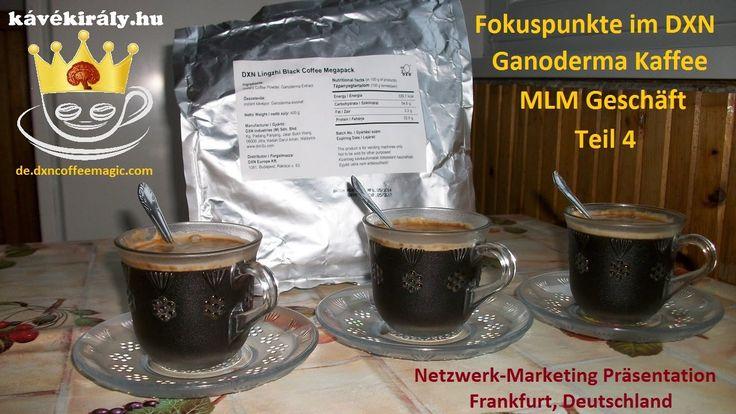 Fokuspunkte im DXN Ganoderma Kaffee MLM Geschäft Teil 4 Online Goldminen : Sie können es auch tun! http://de.dxncoffeemagic.com/blog-2016-08-20-Fokuspunkte_im_DXN_Ganoderma_Kaffee_MLM_Gesch__ft_Teil_4