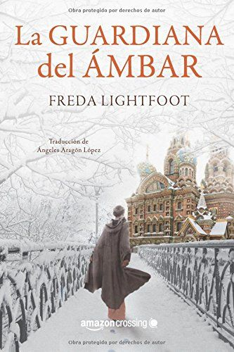 La guardiana del ámbar de Freda Lightfoot https://www.amazon.es/dp/1503934020/ref=cm_sw_r_pi_dp_b-dlxbRB9Z61K                                                                                                                                                                                 Más