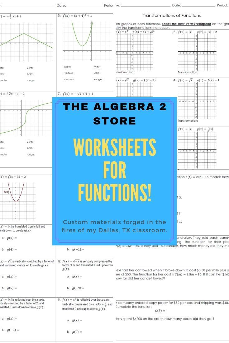 Custom Algebra 2 Worksheets Designed To Develop Mastery Of Functions Through Function Notation Analyzing Graph Inverse Functions Graphing Worksheets Algebra 1
