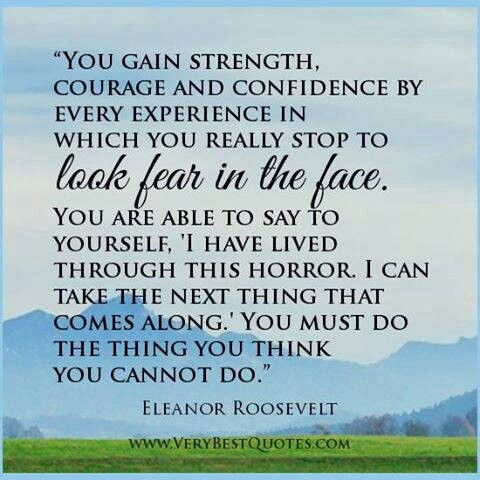 Quotes About Strength And Courage 40 Best Eleanor Roosevelt Quotes Images On Pinterest  Eleanor .