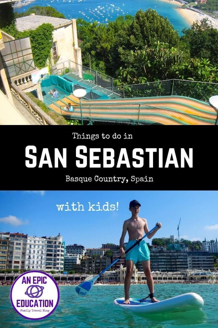 Top 10 Fun Things To Do In San Sebastian With Kids Or Without Them San Sebastian San Sebastian Spain Spain Travel