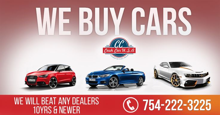 We Buy Used Cars >> 14 Best We Buy Cars Fort Lauderdale Images On Pinterest Cars Usa