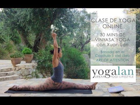 30 mins clase de yoga vinyasa basado en el libro Art of Attention