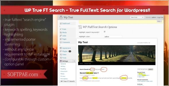 """WP True FT Search - A Truly Fulltext Search Plugin   http://codecanyon.net/item/wp-true-ft-search-a-truly-fulltext-search-plugin/231314?ref=damiamio       WP True FT Search is a truly and extremely lightweight fulltext """"search engine"""" plugin for Worpdress with porter stemming (keywords spelling), keywords highlighting and many more features. It is extremely fast with very low CPU consumption, custom option pages, configurable stopwords and without any special requirement to WordPress…"""