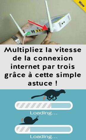 Multipliez la vitesse de la connexion web par trois grâce à cette easy astuce !