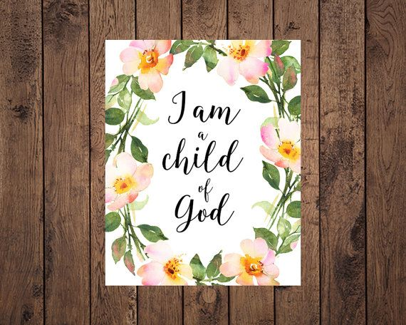 I am a child of God Bible quote Home decor by AnnelyBlooms