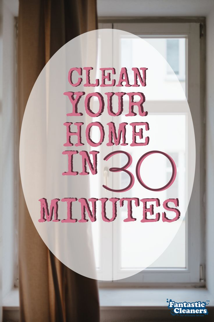 Follow our schedule and keep your home clean! :) https://blog.fantasticcleaners.com/clean-under-30-minutes/?smm=5