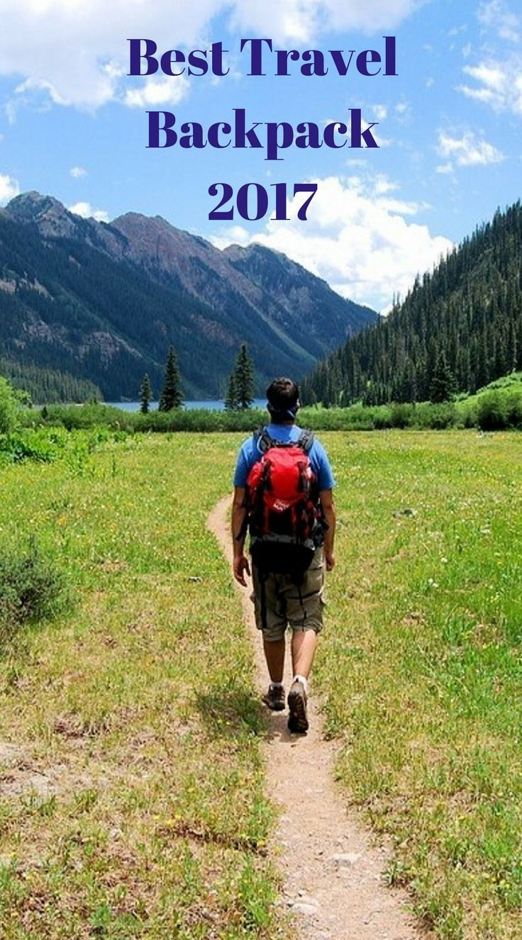 The best travel backpack for 2017 reviews and buying guides of the top travel Backpacks and Daypacks for 2017