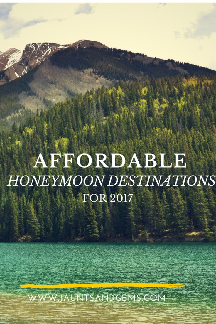 Affordable Honeymoon Destinations