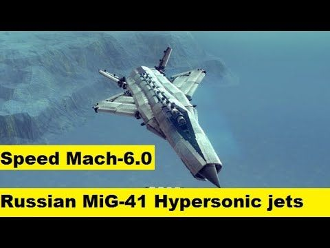 Russian MiG-41 Hypersonic Jet Fly Faster than any Anti-Aircraft System