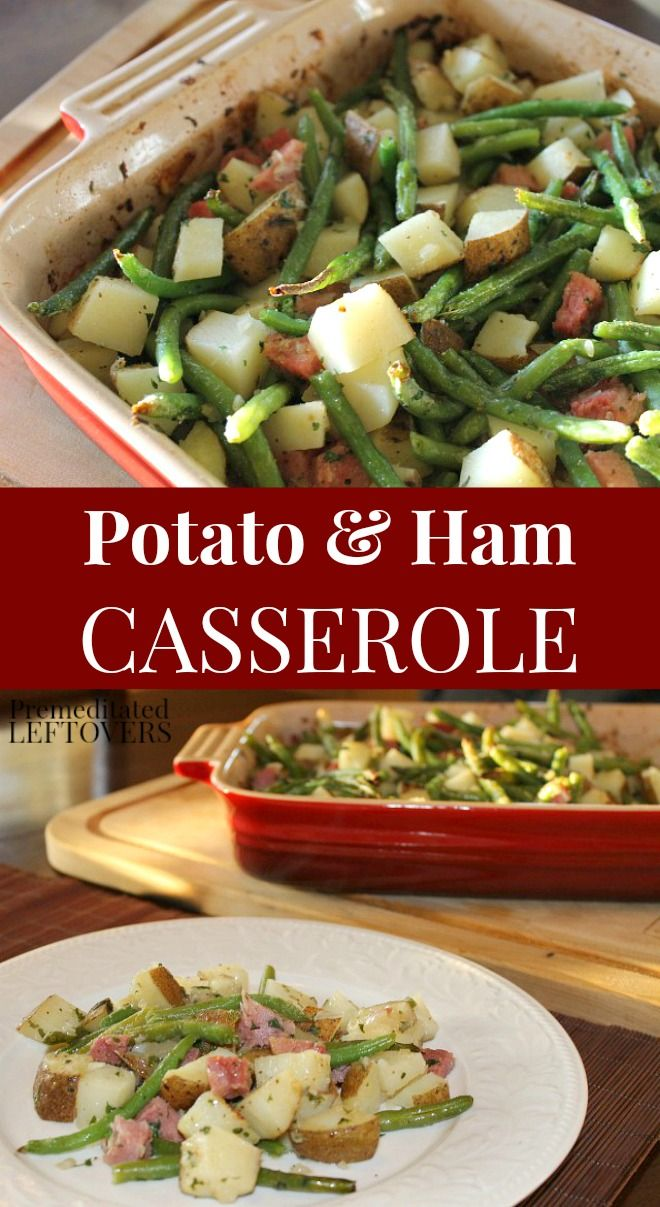 This roasted potato and ham casserole recipe with green beans is easy to make and comes together fast! It can be made with leftover ham and whatever vegetables you have. This ham casserole is a family