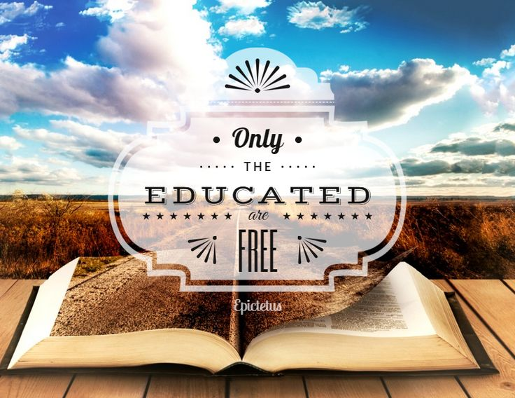 Only the educated are free - fully editable poster