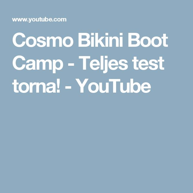 Cosmo Bikini Boot Camp - Teljes test torna! - YouTube
