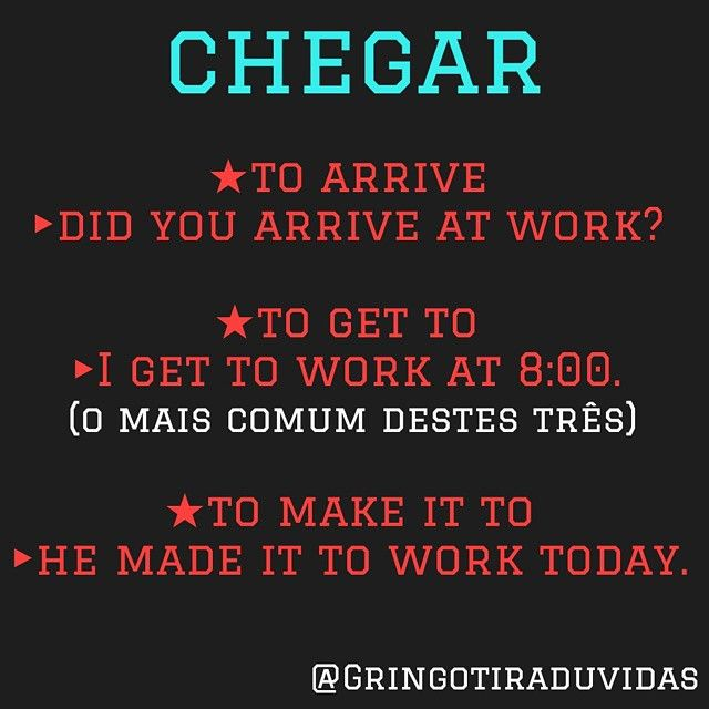 "Hora de parar de usar Arrive, gente. Get To é muito mais ""nativo."" Make it pode ser usado também como ""comparecer."" Have an excellent Thursday! #ESL #EnglishSkills #ELL #EFL #English #LearnEnglish #SayItRight #Gringo #Grammar #Inglês #DicasDeIngles #Gramática #PhrasalVerbs"
