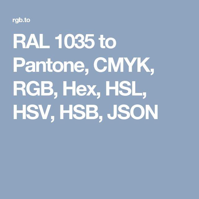 RAL 1035 to Pantone, CMYK, RGB, Hex, HSL, HSV, HSB, JSON