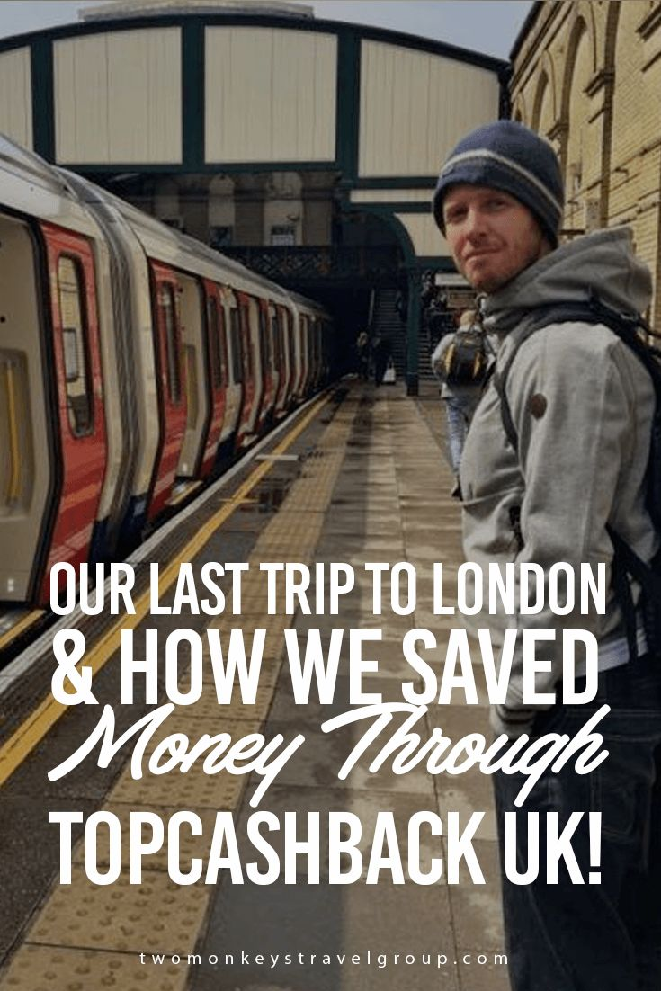 Our Last Trip to London & How We Saved Money Through TopCashBack UK! On our last few days in the UK, we just discovered about TopCashback UK! Where you get a money back on online shopping, booking hotels and even booking the train ticket! TopCashback UK contacted me to check out their website and I'm really glad I did. It's like a normal online shopping which makes it that much easier to use, and it's great making money back on something I was going to already purchase!