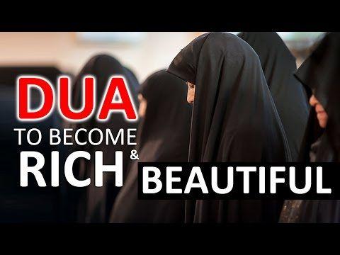 A very beautiful DUA to Become Rich & Beautiful ᴴᴰ - YouTube