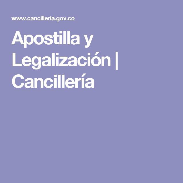 Apostilla y Legalización | Cancillería