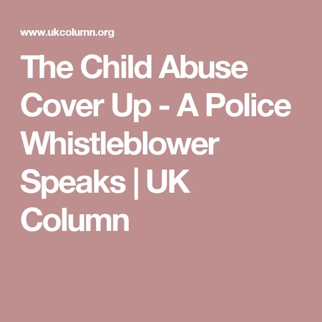 The Child Abuse Cover Up - A Police Whistleblower Speaks | UK Column