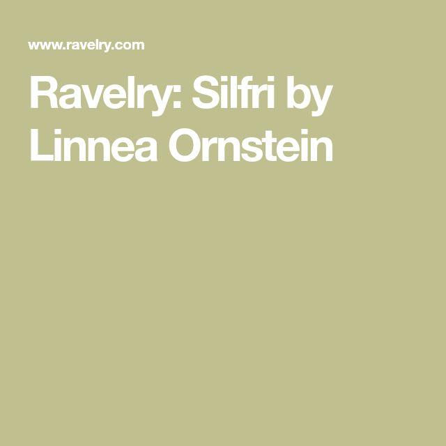 Ravelry: Silfri by Linnea Ornstein