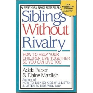 I rant lots against the title of this book.  Think it offers most parents false hope.  It has, however a saving grace.  For it offers a great exercise for understanding why a first born wants to dump baby brother or sister in the garbage.