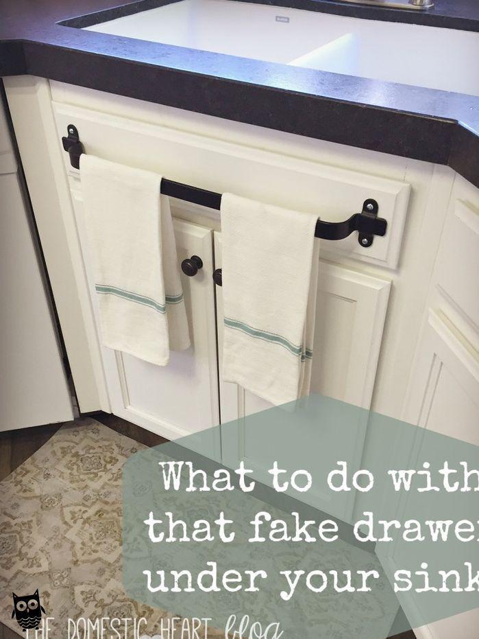 What To Do With That Fake Drawer Under Your Kitchen Sink Kitchen Cabinet Towel Bar And Othe Hom Diy Kitchen Renovation Kitchen Diy Makeover Diy Bathroom