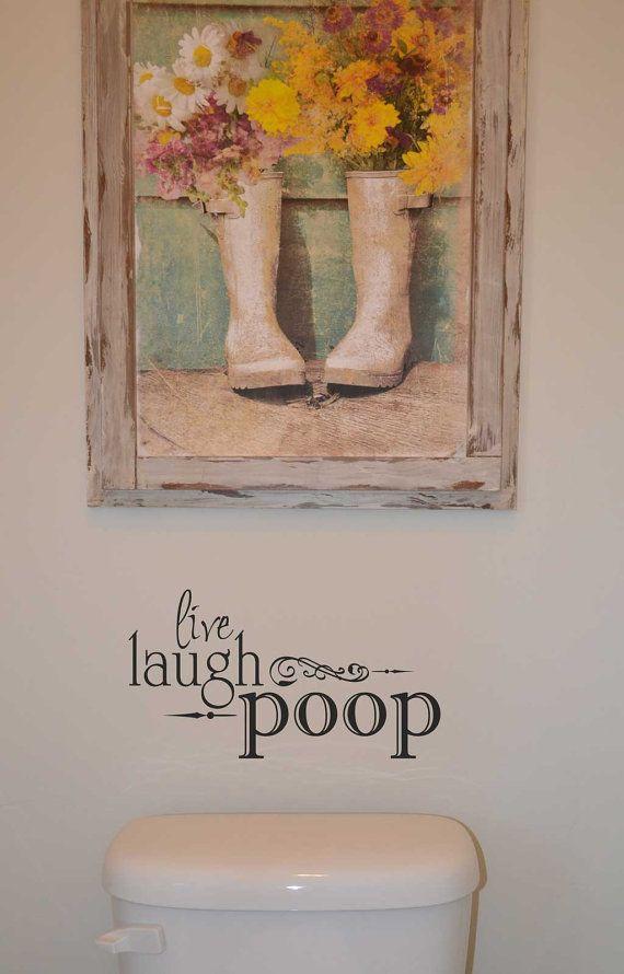 Live Laugh Poop BM503 vinyl lettering sticker home decor decal bathroom humor quote custom vinyl lettering