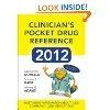 Clinicians Pocket Drug Reference 2013: Leonard Gomella,Steven Haist,Aimee Adams: 9780071791779: Amazon.com: Books