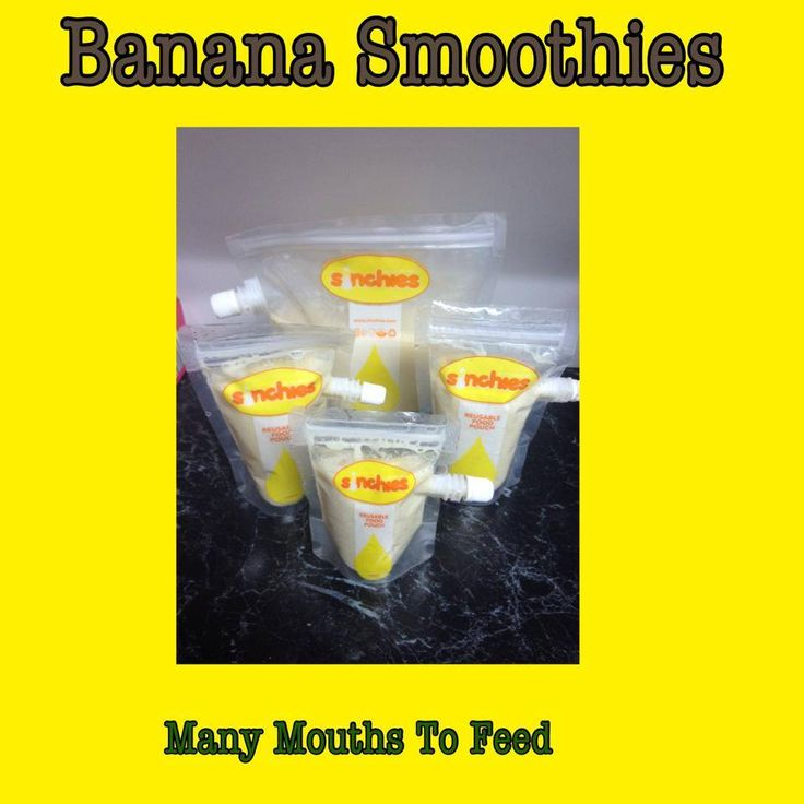 Banana smoothies I've made and put into re usable pouches .