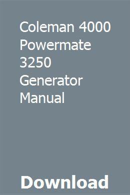 Coleman 4000 Powermate 3250 Generator Manual   tenpawndevo