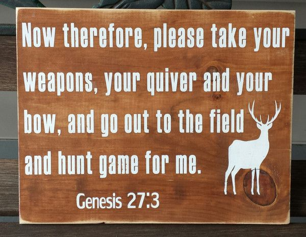 Genesis 27 3 Hunting Game Sign Scripture Reading Hunt