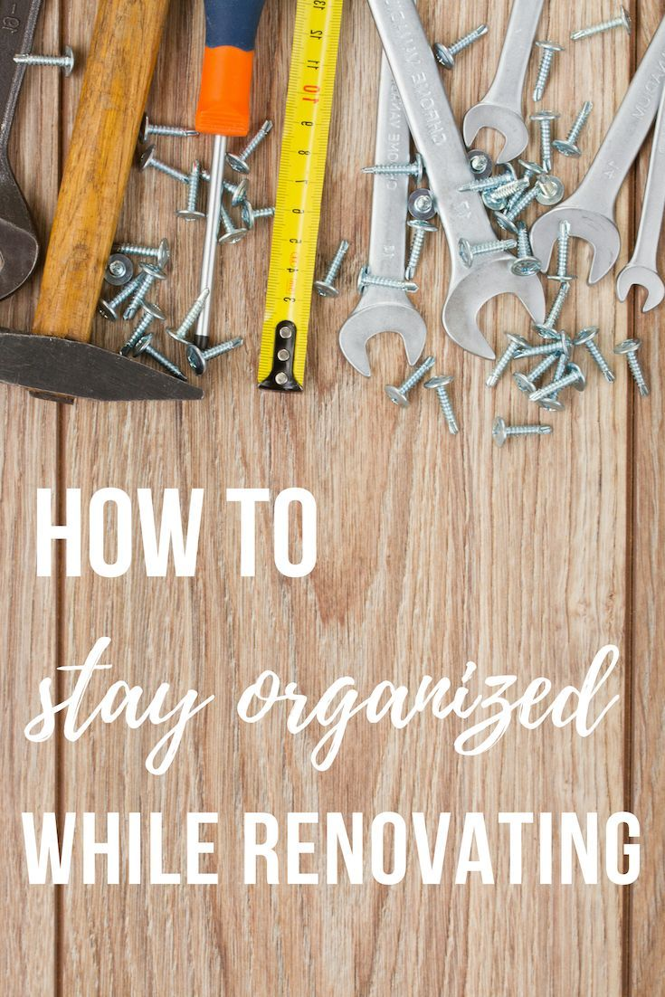 how to stay organized while renovating free project planning