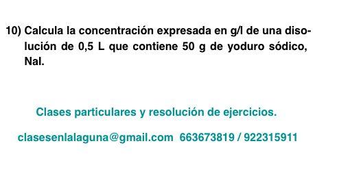 Ejercicio 10 propuesto de Concentración de disoluciones: gramo / litro
