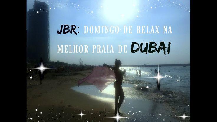 JBR: domingo de relax na melhor praia de Dubai
