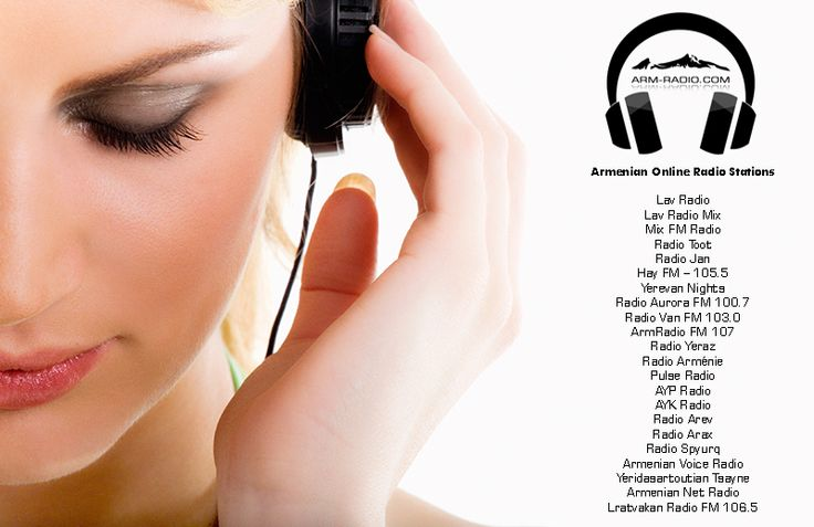 www.arm-radio.com - Provides All Armenian Online Radio Stations Broadcasting From Of The World.  Choose and Listen To NonStop Armenian Online Radio!  Lav Radio Lav Radio Mix Mix FM Radio Radio Toot Radio Jan Hay FM – 105.5 Yerevan Nights Radio Aurora FM 100.7 Radio Van FM 103.0 ArmRadio FM 107 Radio Yeraz Radio Arménie Pulse Radio AYP Radio AYK Radio Radio Arev Radio Arax Radio Spyurq Armenian Voice Radio Yeridasartoutian Tsayne Armenian Net Radio Lratvakan Radio FM 106.5