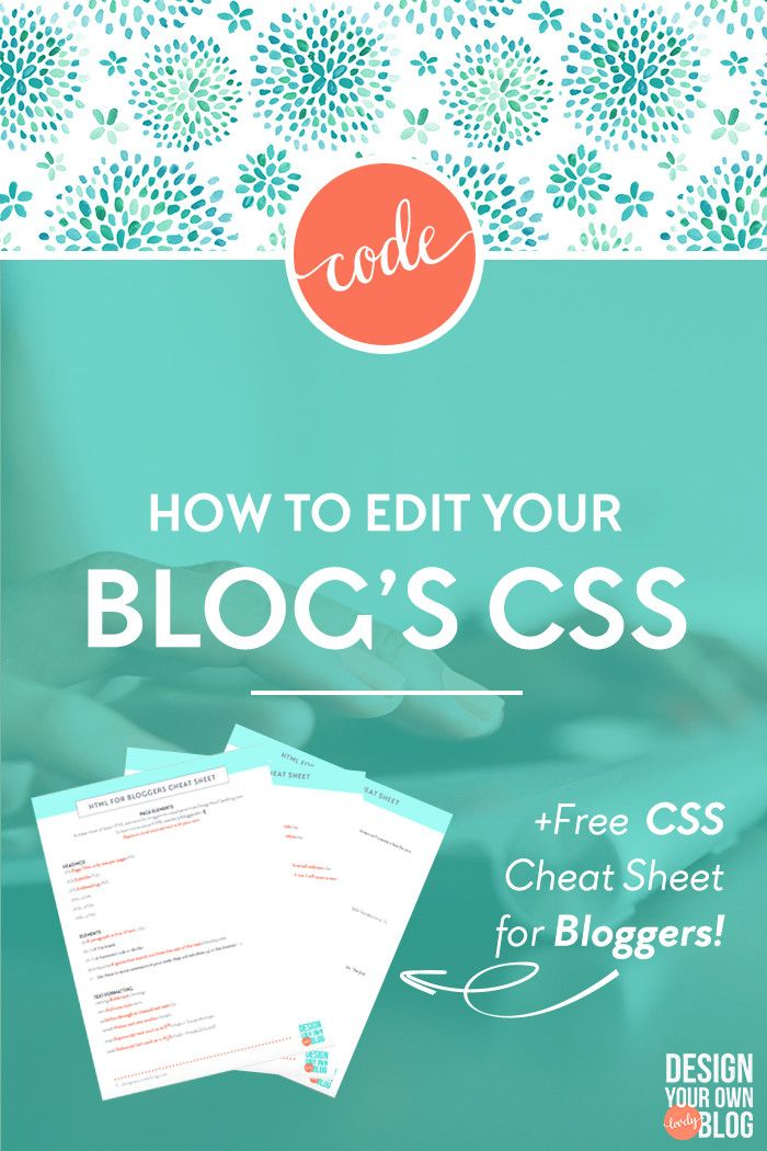 How to edit CSS in your blog or website. Easy tutorial on how to edit CSS in WordPress, Blogger and Squarespace. Only on www.DesignYourOwnBlog.com