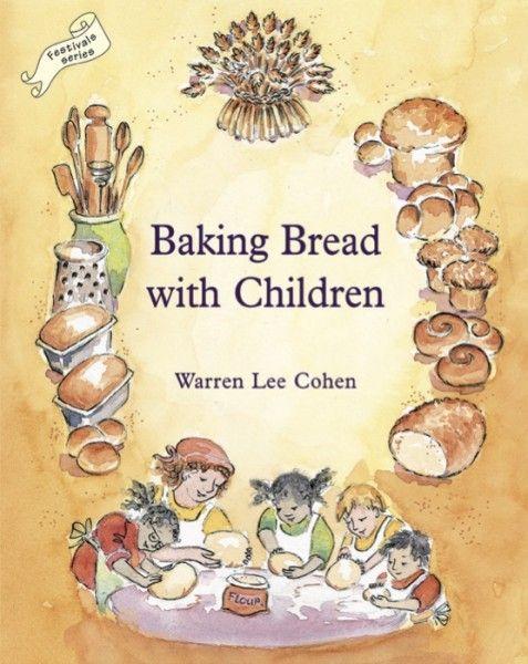 Baking Bread with Children by Warren Lee Cohen