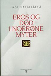 """""""Eros og død i norrøne myter"""" av Gro Steinsland"""