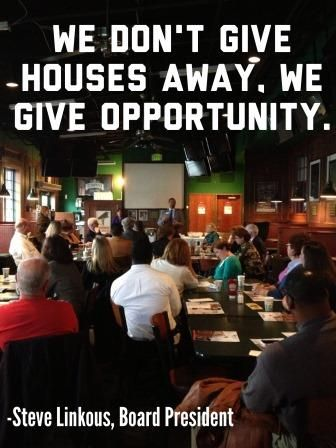 """""""We don't give houses away, we give opportunity"""" - Steve Linkous Habitat for Humanity Susquehanna Board President"""