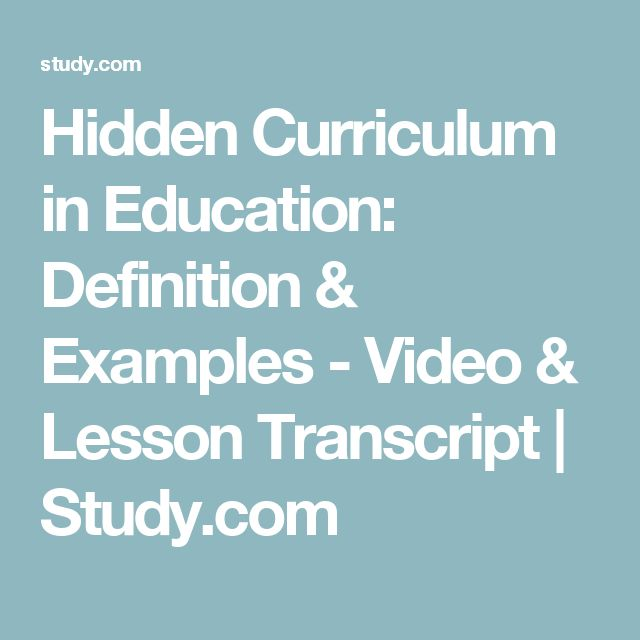 Hidden Curriculum in Education: Definition & Examples - Video & Lesson Transcript | Study.com