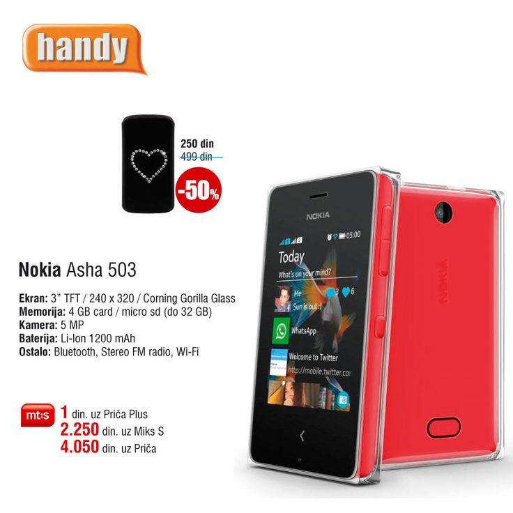 Nokia Asha 503, već za 1 din. uz Mt:s ugovor. http://www.handy.rs/sr/p/nokia/asha-503