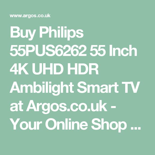 Buy Philips 55PUS6262 55 Inch 4K UHD HDR Ambilight Smart TV at Argos.co.uk - Your Online Shop for Televisions, Televisions and accessories, Technology.