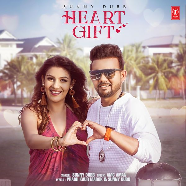 Heart Gift Sunny Dubb Mrjatt In Download At Http Mrjatt In Single Sunny Dubb Heart Gift Mp3 Songs Dhvd Html Track Hea Mp3 Song Songs Mp3 Song Download