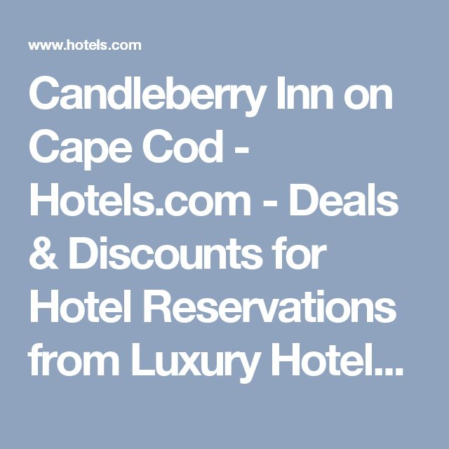 Candleberry Inn on Cape Cod - Hotels.com - Deals & Discounts for Hotel Reservations from Luxury Hotels to Budget Accommodations