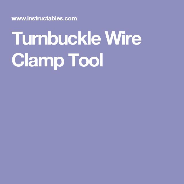 Turnbuckle Wire Clamp Tool