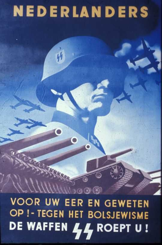 "Nazi WW2 Waffen - SS recruiting poster made for Netherlands. Text: ""For your honor and conscience! Against Bolshevism. The Waffen-SS c..."