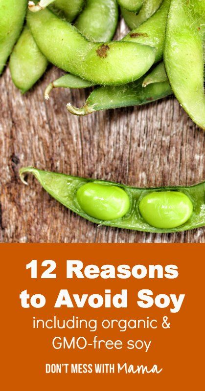 12 Reasons To Avoid Soy (Even Organic and GMO-Free Soy) - | dangers of soy | soy free - DontMesswithMama.com