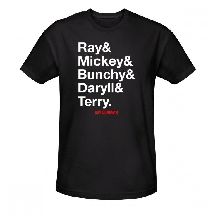 The Ray Donovan gang's all here! Show your love for Ray, Mickey, Bunchy, Daryll and Terry!